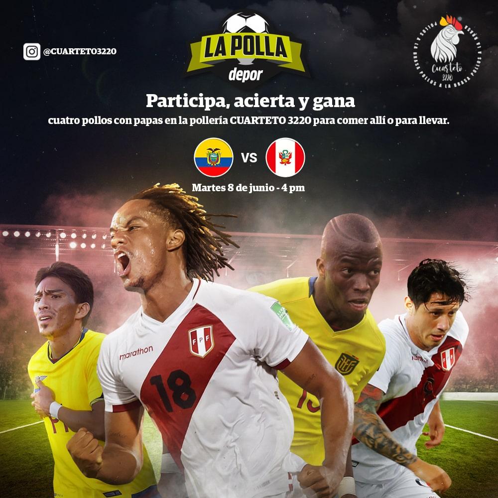 La Polla Ecuador vs Perú