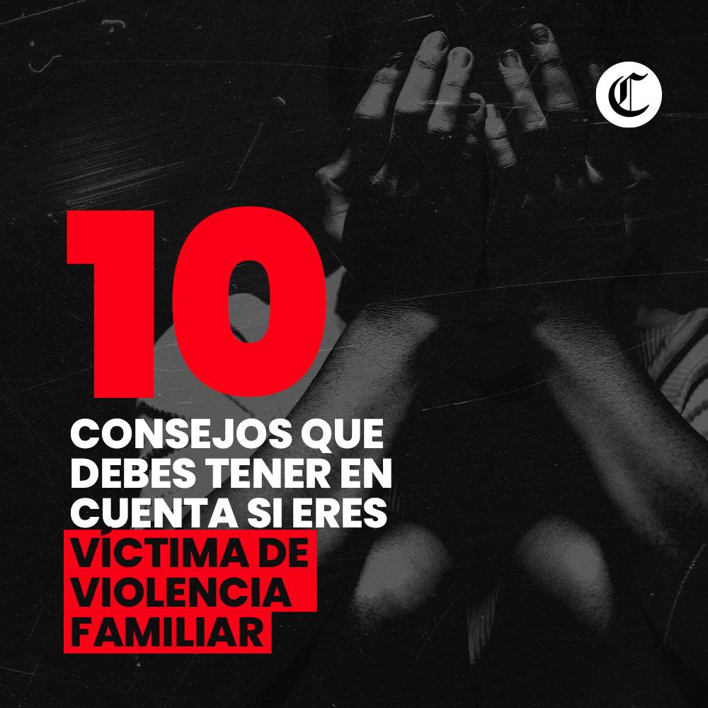 10 consejos a tomar en cuenta si sufres de violencia familiar