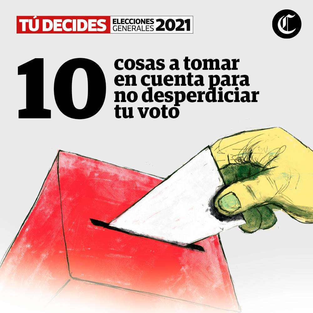 10 cosas que debes saber para votar bien - Elecciones 2021
