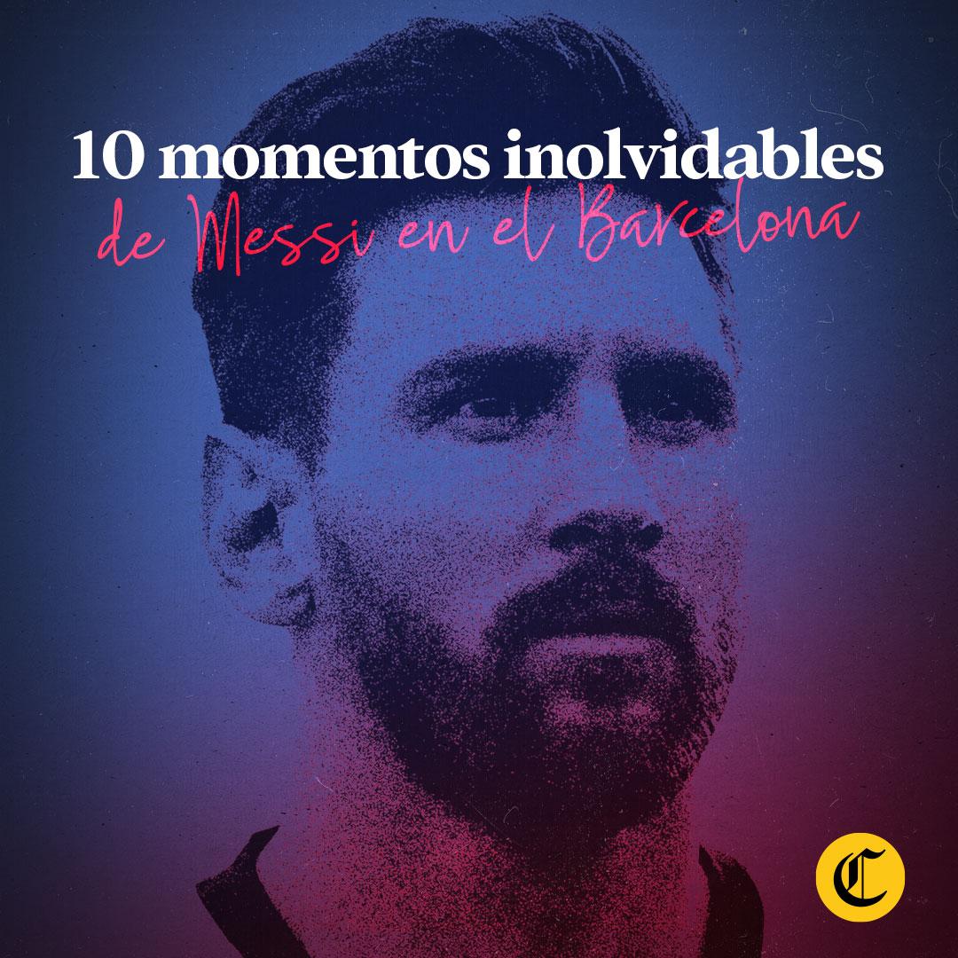 Lionel Messi 10 momentos inolvidables