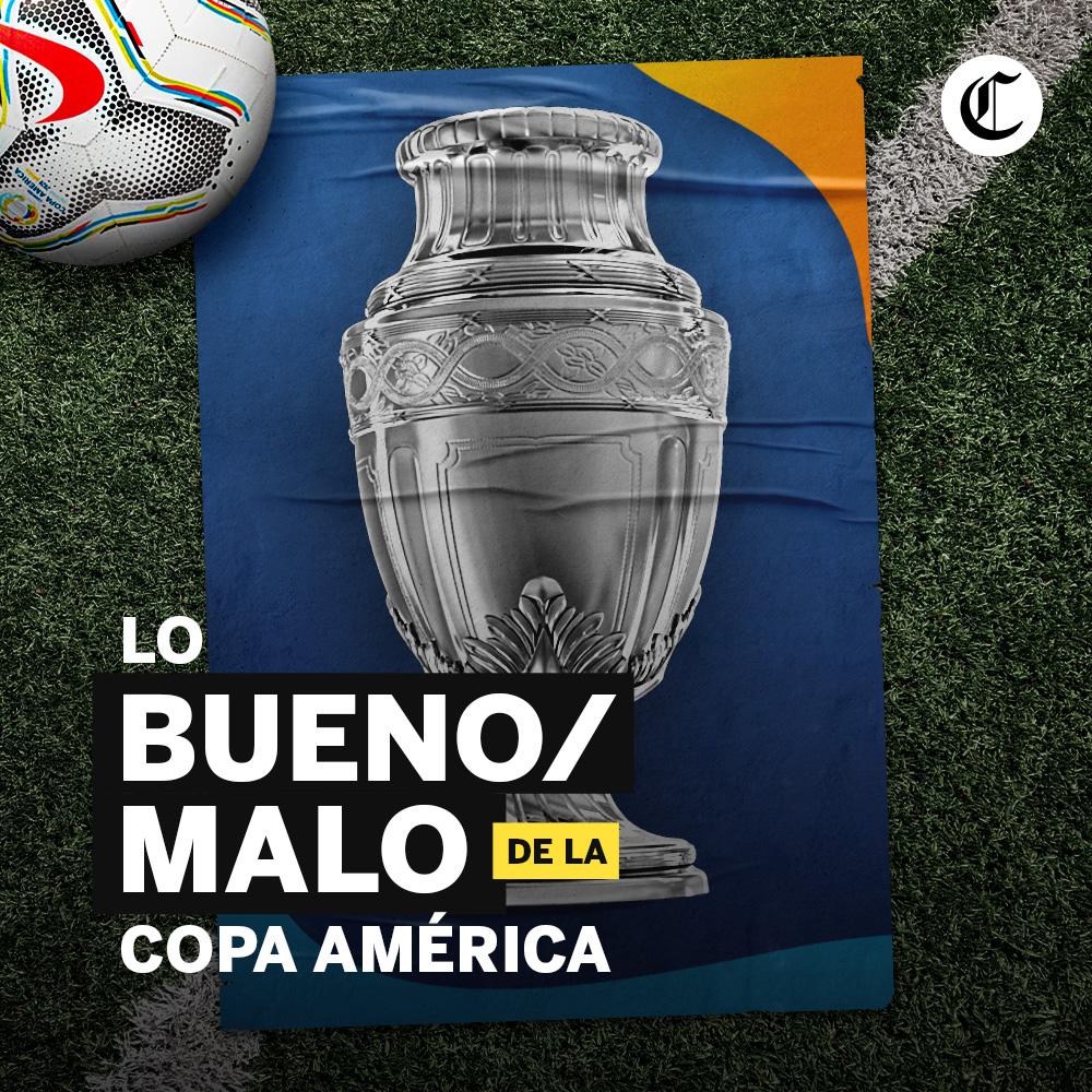 Copa América lo bueno lo malo