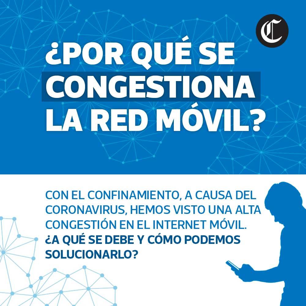 Cuarentena por coronavirus: por qué se congestiona la red móvil durante confinamiento